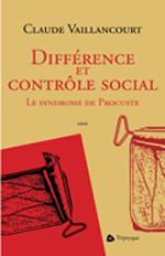 Différence et contrôle social. Le syndrome de Procuste
